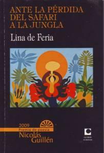 Ante la pérdida del safari a la jungla, Premio de Poesía Nicolás Guillén 2009