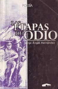 Las etapas del odio, Capiro, 2000. 102 pp. ISBN. 959-7035-63-4