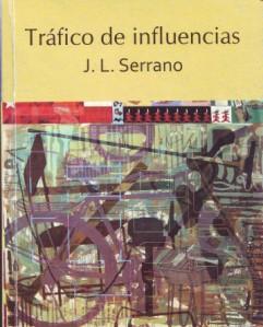 Tráfico de influencias, Ediciones Unión 2012,  213 pp.